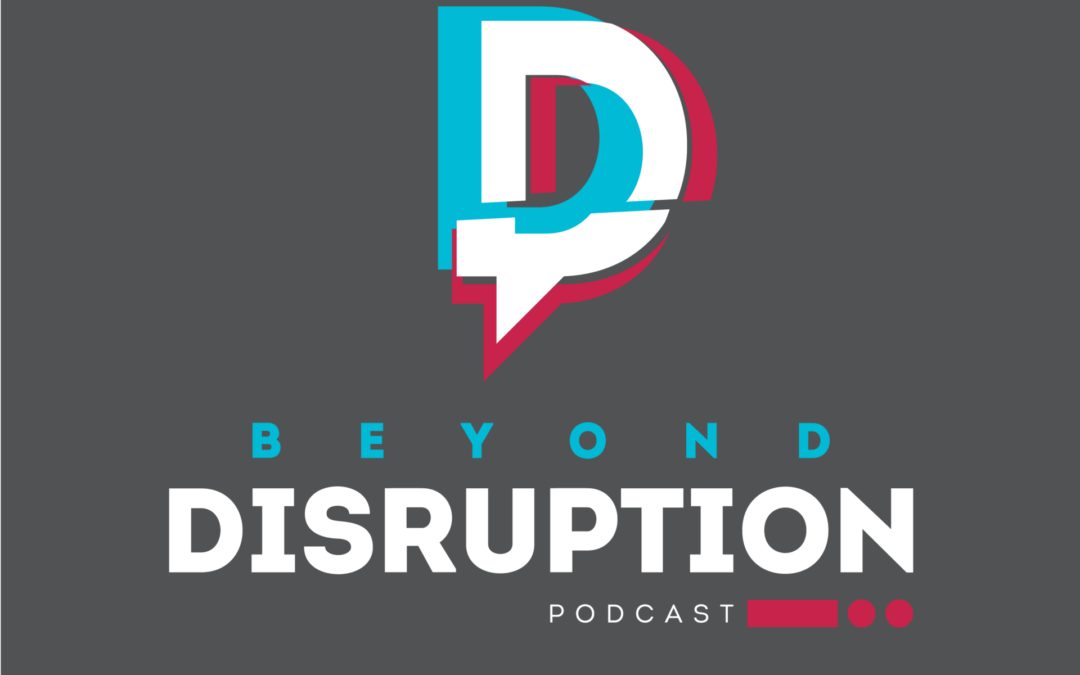 Do robots have feelings? Disruption Magazine's new podcast Beyond Disruption explores this and the wide world of disruptive tech